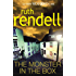 The Monster in the Box: (A Wexford Case) (Inspector Wexford series Book 22)