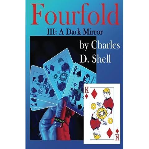Fourfold III: A Dark Mirror: Volume 3 - Volume Folder