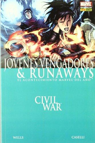 Civil War, Jóvenes Vengadores & Runaways