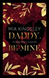 Daddy, Be Mine: A Valentine's Slasher