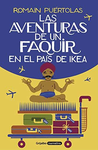 Las aventuras de un faquir en el país de Ikea por Romain Puértolas