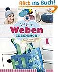 Das große Weben Ideenbuch: Taschen, D...