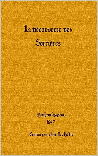 LA DECOUVERTE DES SORCIERES par Matthew Hopkins