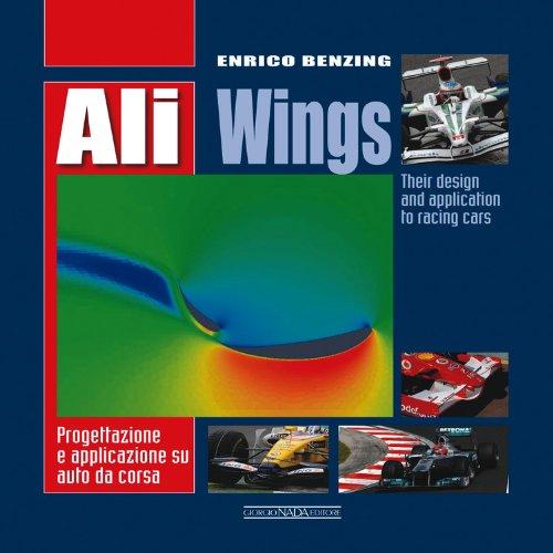 Ali. Progettazione e applicazione su auto da corsa. Ediz. italiana e inglese (Tecnica auto e moto)