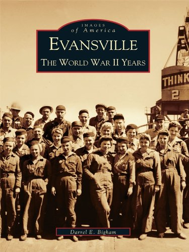 Evansville: The World War II Years (Images of America) (English Edition)