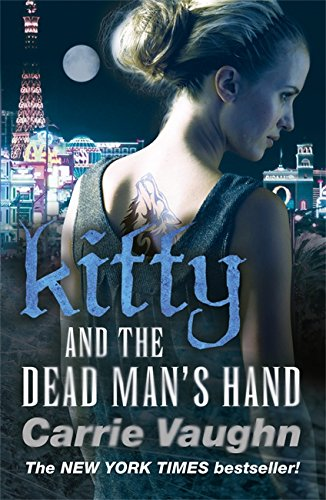 Kitty and the Dead Man's Hand (Kitty Norville 5)