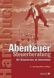 Abenteuer Steuerberatung: Der Steuerberater als Unternehmer - Klaus Hübner, Gunther Hübner
