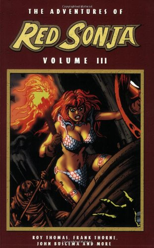 The Adventures Of Red Sonja Volume 3: v. 3 (Red Sonja: She-Devil with a Sword)