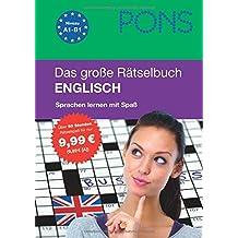 PONS Das große Rätselbuch Englisch: Spielend leicht Englisch lernen mit über 300 Rätseln