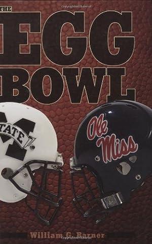 The Egg Bowl: Mississippi State vs. Ole Miss