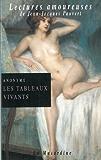 Les tableaux vivants (Lectures amoureuses t. 27)