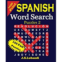 Large Print Spanish Word Search Puzzles 2: Volume 2