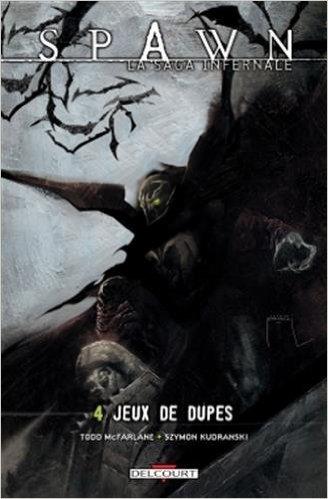 Spawn - La Saga infernale T7 - Le Retour de Cog de Jonathan David (Créateur),Goff (Créateur),Todd McFarlane (Créateur) ( 7 janvier 2015 )