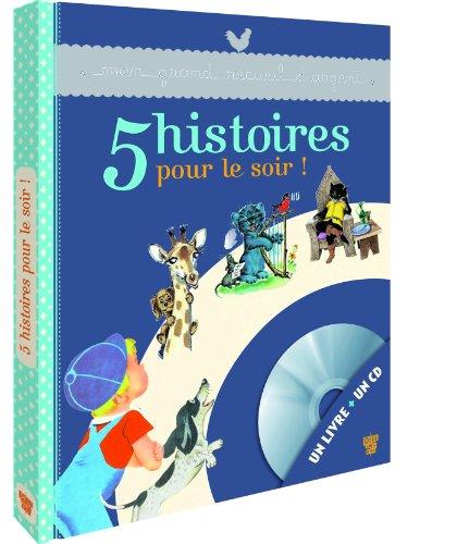 5 Histoires pour le soir - LIvre CD