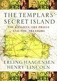 The Templars' Secret Island - Erling / Lincoln, Henry Haagensen