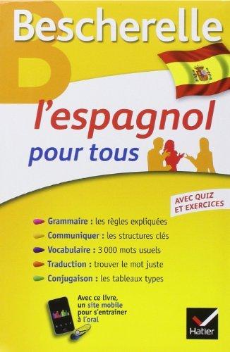 L'espagnol pour tous: Grammaire, Vocabulaire, Conjugaison... de Marta Lopez-Izquierdo (18 juin 2014) Broch