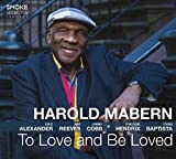 Songtexte von Harold Mabern - To Love and Be Loved