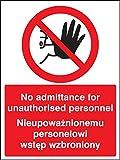 Caledonia Schilder 13243e kein Zutritt zu unbefugtem Personal Englisch/Polnisch Zeichen, starrer Kunststoff, E: 200mm x 150mm