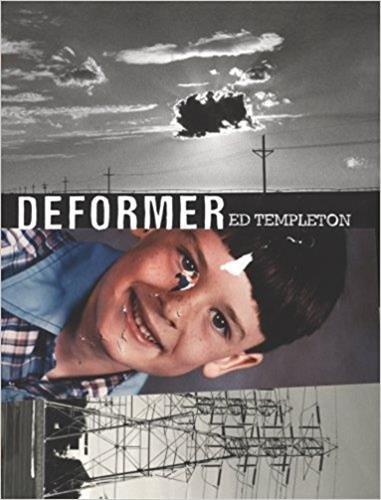 Ed Templeton, Deformer