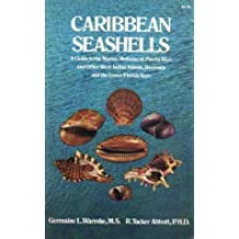 Caribbean Seashells: A Guide to the Marine Mollusks of Puerto Rico and Other West Indian Islands, Bermuda and the Lower Florida Keys by Germaine Le Clerc Warmke (1975-06-01)
