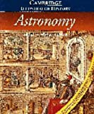 The Cambridge Illustrated History of Astronomy (Cambridge Illustrated Histories)
