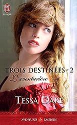 trois destinées - 2 : L'aventurière
