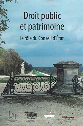 Droit public et patrimoine : Le rôle du Conseil d'Etat par Collectif