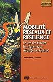 Mobilité, réseaux et résilience : Le cas des familles immigrantes réfugiées au Québec