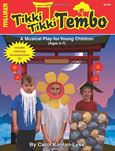 Tikki Tikki Tembo (Milliken's Musical Plays)