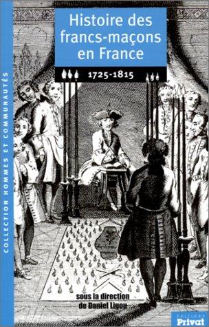 Histoire des francs-maçons en France, 1725-1815