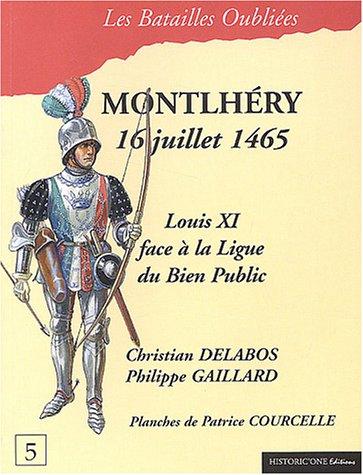 La bataille de Montlhéry : 16 juillet 1465