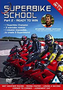 Superbike School: Part 2 - Ready To Win [DVD]