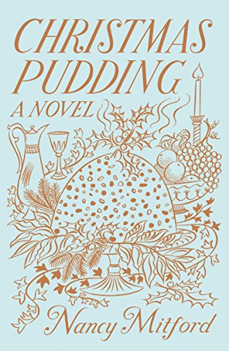 Christmas Pudding por Nancy Mitford