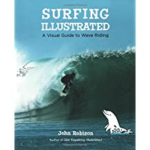 Surfing Illustrated: A Visual Guide to Wave Riding (International Marine-RMP)