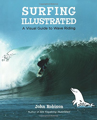 Surfing Illustrated: A Visual Guide to Wave Riding (Wave Marine)