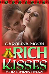 Rich Kisses For Christmas (A BBW Soft & Sexy Erotic Romance)