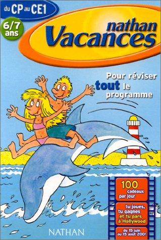 Nathan Vacances - Cahier de vacances du CP au CE1 (Pour les 6/7 ans)