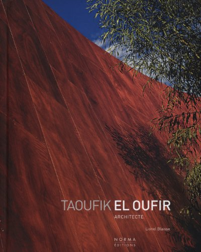 Taoufik El Oufir architecte : Edition bilingue français-anglais
