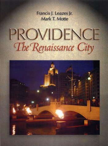 Providence. The Renaissance City