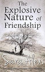 The Explosive Nature of Friendship: The Greek Village Series Book Three: Volume 3 by Sara Alexi (2012-12-30)