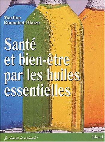 Santé et bien-être par les huiles essentielles