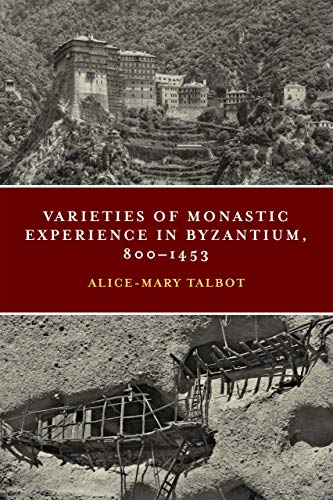 Varieties of Monastic Experience in Byzantium, 800-1453 (Conway Lectures in Medieval Studies) (English Edition)