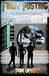 First Posting (The Directorate Book 4)