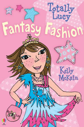 Totally Lucy. Fantasy Fashion