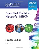 Essential Revision Notes for MRCP, Fourth Edition