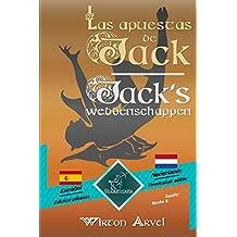 Las apuestas de Jack (Un cuento celta) - Jack's weddenschappen (Een Keltische sage): Textos bilingües en paralelo - Tweetalig met parallelle tekst: Español ... Easy Reader nº 91) (Spanish Edition)