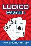 LUDICO CARTES ! : Votre Guide des 25...