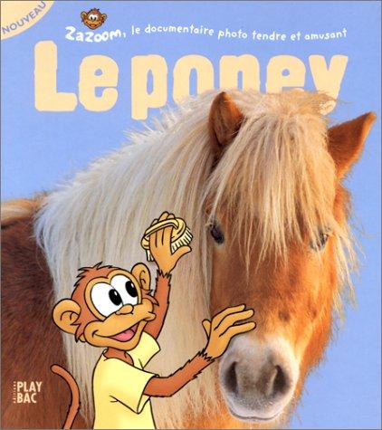 Zazoom et le poney par Didier Pizzi
