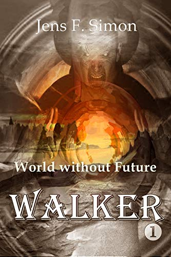 World without Future (WALKER Book 1) (English Edition) -