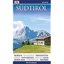 Vis-à-Vis Reiseführer Südtirol: mit Extrakarte und Mini-Kochbuch zum Herausnehmen